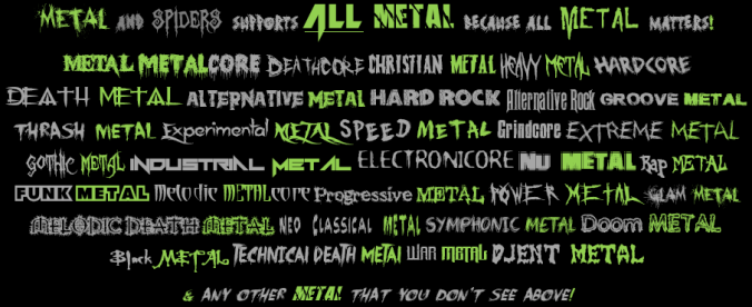 EXPERIENCE THE WORLD OF METAL! | METAL AND SPIDERS